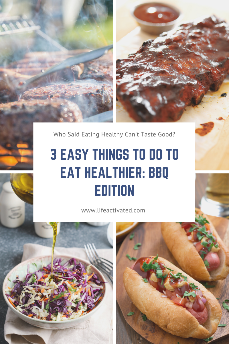 3 Easy Things To Do To Eat Healthier_ BBQ Edition LAB